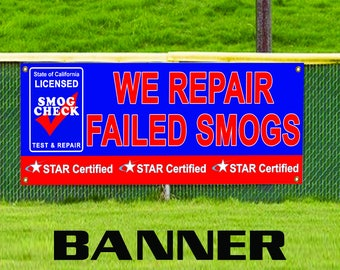 We Repair Failed Smogs Fog Star Certified Test & Repair Banner Sign