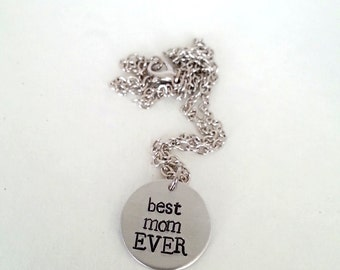 SALE - Best Mom EVER Hand Stamped Silver Necklace
