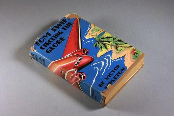 Tom Swift, Circling The Globe, 1927 Children's Hardcover Book, First Edition, Children's Series, Literature, Children's Story