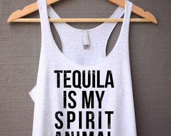 Tequila Is My Spirit Animal Tank Top - Funny Tank Top - Tequila Tank Top - Tank Top With Saying