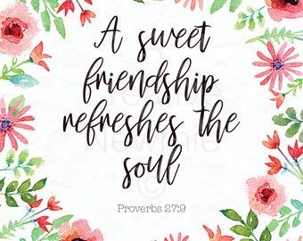 Proverbs 27:9 Floral border Sign