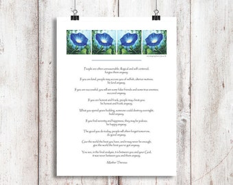 """Spiritual gift, Mother Theresa poem, """"DO IT ANYWAY""""poem 8x10, religious art, ready to frame, blue morning glory, gift to encourage"""