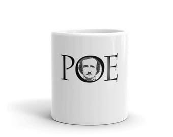 Edgar Allan Poe Coffee Tea Mug Author of The Raven Master of Mystery and the Macabre