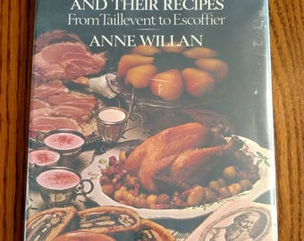 Great Cooks and Their Recipes From Taillevent To Excoffier By Anne Willan Vintage 1977 Cookbook Recipes