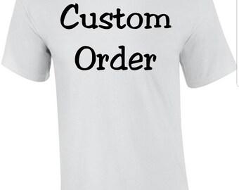 Custom T-Shirt Order for 40th Bday