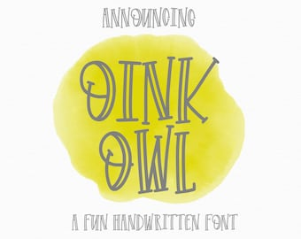 Oink Owl, Ttf, OTF, Font, Hand Lettered, Hand Drawn, Hand Written, Hand Writting, Typeface, Fonts, Etsy Fonts, Commercial Use, Craft Fonts
