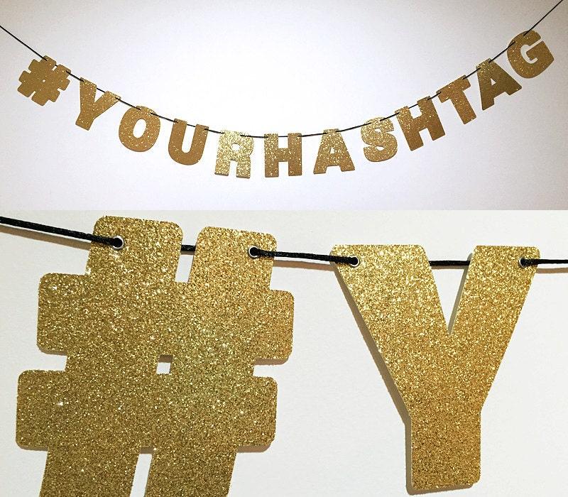 Custom YOUR HASHTAG Glitter Banner Glitter Sign Wall Decor