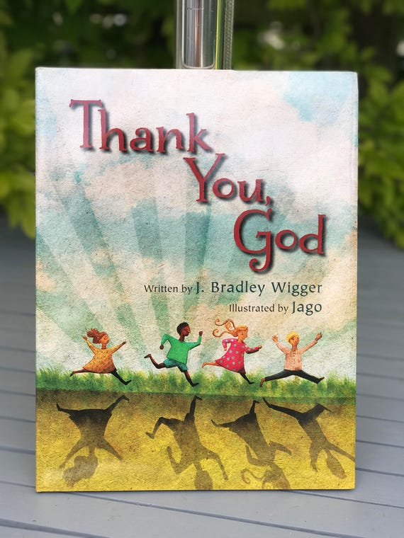 Signed book - Thank You God - by Bradley J Wigger