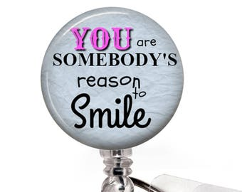 Reason to Smile ID Badge Holder- Blue, Inspirational Badge Reel -348