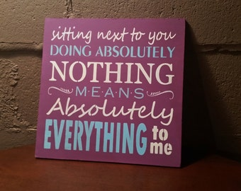 Anniversary gifts for women or men/Boyfriend Gift/Wooden Sign/Love Quote/Romantic/Wedding Sign/Purple Ivory Baby Blue Girlfriend