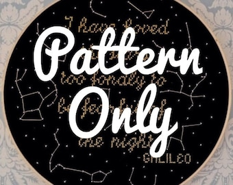 I Have Loved the Stars- Cross Stitch Pattern