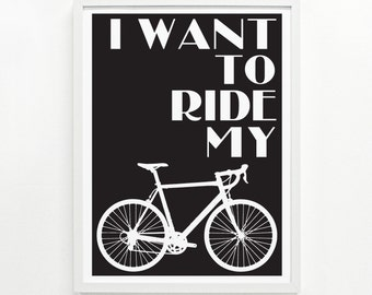 Bicycle Gift Ideas, Gifts for Cyclist, Bicycle Wall Art, Bicycle Gift, Cycling Gift Home Decor - Ride My Bike Screenprint 9 x 12: