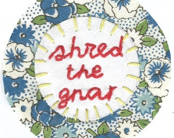 Shred The Gnar Blue Vintage Floral Hand Embroidered Sew On Patch