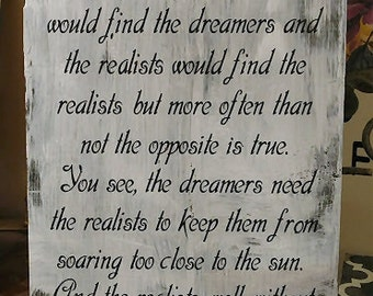 Dreamers and Realists ~