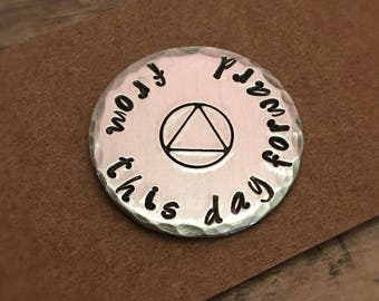 From This Day Forward, AA Coin, Recovery Medallion, Sobriety Gift, Recovery Gifts, One Day at a Time, Sobriety Medallion, Personalized Token