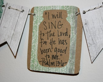 Mini Scripture Bunting (Psalm 13:6)