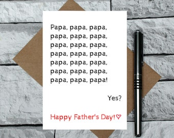 Papa card - funny Father's Day Card - nagging father's day card - toddler Papa card - Father's day joke card - Papa joke card - dad nickname