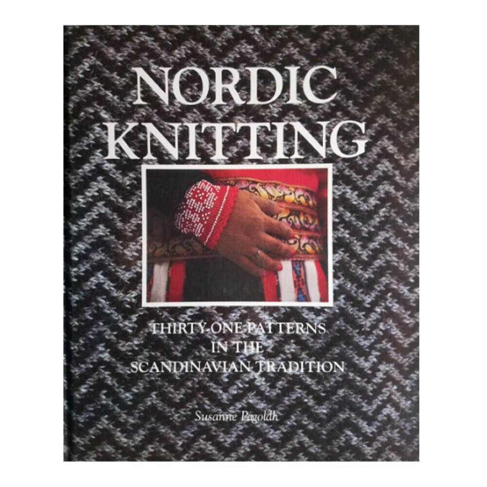 Knitting Books, Nordic Knitting by Susanne Pagoldh 31 Knitting ...