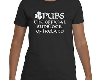 St Patrick's Day Shirt Pubs The Official Sunblock Of Ireland Irish Tshirt