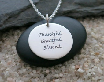 Thankful Grateful Blessed Necklace, Round Sterling Silver Quote Necklace, Inspiration Jewelry