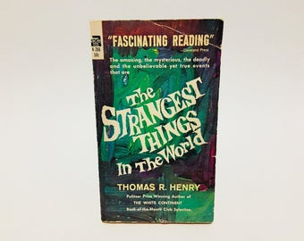Vintage Occult Book The Strangest Things in the World by Thomas R. Henry 1958 Paperback Paranormal