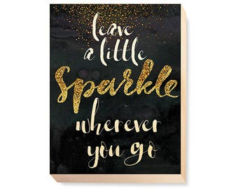 "Motivational Word Art ""Leave A Little Sparkle Wherever You Go"""