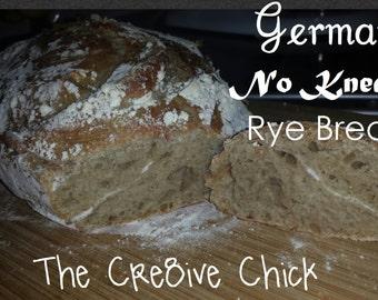 German No Knead Rye Bread Recipe - Crusty & full of flavor DIY! INSTANT download! PDF