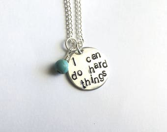 I can do hard things hand stamped necklace
