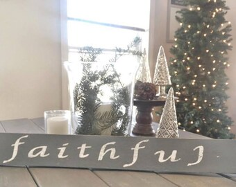 Faithful Sign | Inspirational Sign | Faithful | Dark Gray and White