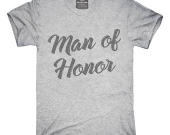 Man Of Honor T-Shirt, Hoodie, Tank Top, Gifts