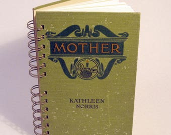 1911 MOTHER Handmade Journal Vintage Upcycled Book Vintage Gift for New Mother