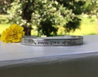 Never grow up | Peter pan inspired gift | boho bracelet |Silver cuff bracelet | gift for her | custom made gift idea