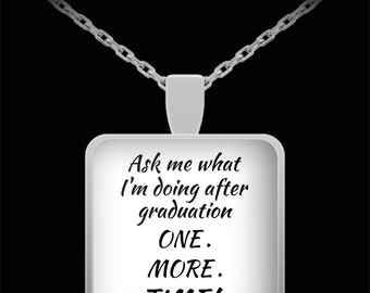 """Necklace, jewellery, graduation, college graduation gift, quote, gift for her, gift for him, pendant, silver necklace, quotes, """"Ask me"""""""