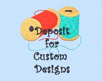 Deposit for Custom Embroidery Design