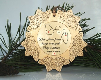 Best friend gift, Friend ornament, Long distance relationship, Long distance gift, Long distance ornament, Friendship, Christmas friend gift