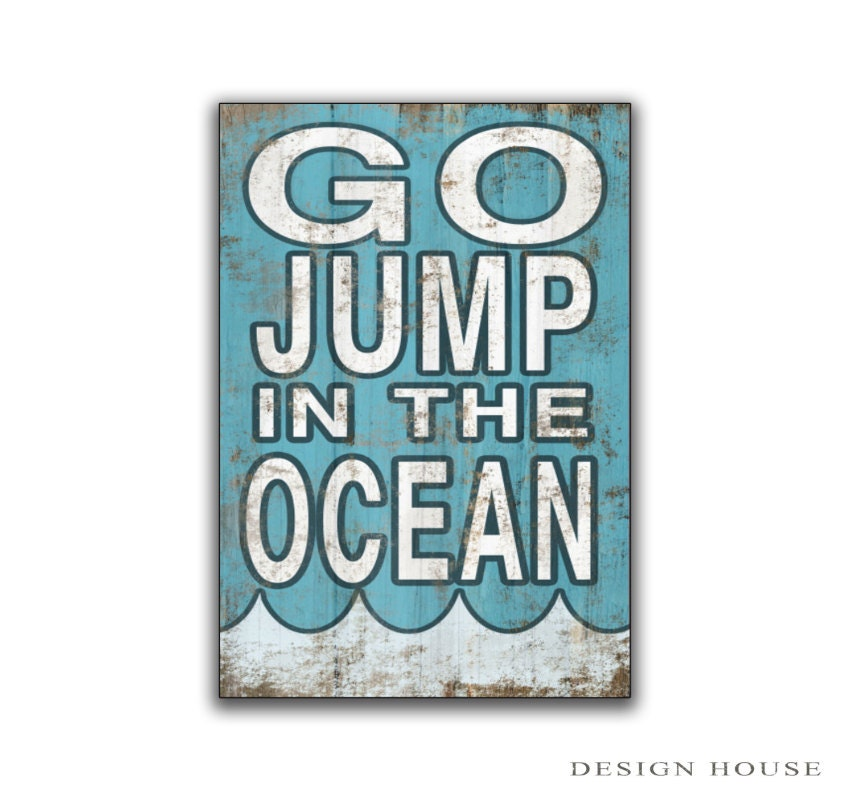 Go Jump In The Ocean Wooden Sign Beach Signs Plaques