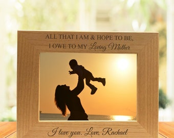 All That I Am & Hope To Be I Owe My Loving Mother Photo Frame -Christmas Gift-Gift for Mom-Gift for Her-Custom Name Frame-Personalized