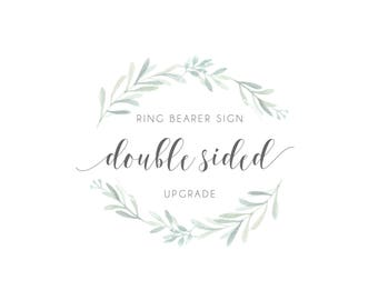 Double sided Ring Bearer Sign Upgrade