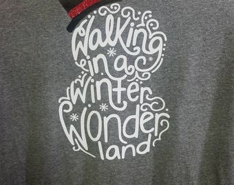 Snowman/Christmas/Walking In a Winter Wonderland t-shirt