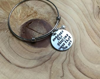 """Embrace Who You Are Inspiration Bracelet- """"embrace the glorious mess that you are"""" with an accent bead of your choice"""