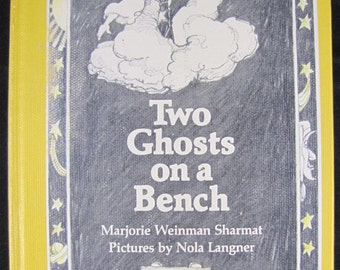 Two Ghosts on a Bench // Stated First Edition // 1982 Hardback // Ghost stories for children //  ISBN 0060255188