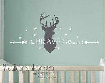 Be brave little one wall decal, be brave little one, deer wall decal, woodland wall decal, be brave decor, Wallapalooza Wall Decals