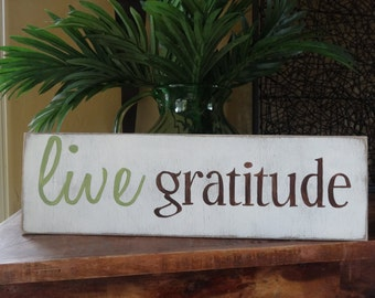 Live Gratitude. Hand painted wood sign/ Inspirational wall decor/ Positive signs/ Thankful wall art