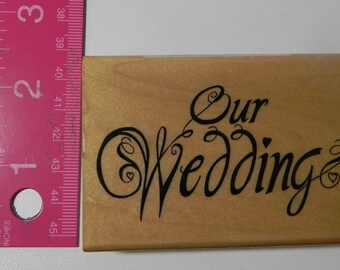 Comotion Our Wedding Rubber Stamp Wood Mount