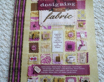Scrapbooking With Fabric - Designing With Fabric, Softcover Book by 15 designers, Autumn Leaves Publication