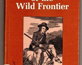 Men of the Wild Frontier edited by Bennet Wayne 1974