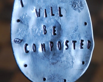 GARDEN MARKER // Trespassers Will Be Composted // Stamped Spoon Garden Marker stake