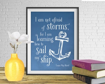 Louisa May Alcott Quote Print, from Little Women - Printable art wall decor, Inspirational quote poster, Nautical Art - Instant Download