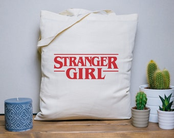Tote Bag Stranger Girl, netflix and chill, stranger things bag, cotton bag, beach bag, humorous quote, graphic design, message print, red