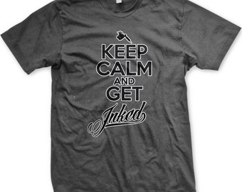 Keep Calm And Get INKED Men's Tattoo T-shirt, Tattoo Machine Shirt, Get Inked Tattoo Shirt, Men's Tattoo T-shirts GH_00856